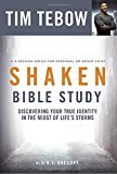 Portada de SHAKEN BIBLE STUDY: DISCOVERING YOUR TRUE IDENTITY IN THE MIDST OF LIFE'S STORMS