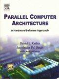 Portada de PARALLEL COMPUTER ARCHITECTURE : A HARDWARE/ SOFTWARE APPROACH
