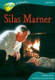 Portada de OXFORD READING TREE: STAGE 16B: TREETOPS CLASSICS: SILAS MARNER (TREETOPS FICTION)