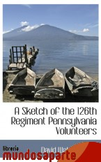 Portada de A SKETCH OF THE 126TH REGIMENT PENNSYLVANIA VOLUNTEERS
