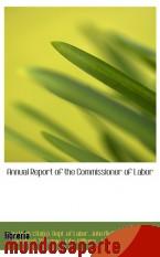 Portada de ANNUAL REPORT OF THE COMMISSIONER OF LABOR