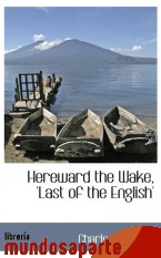 Portada de HEREWARD THE WAKE, `LAST OF THE ENGLISH`