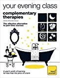 Portada de COMPLEMENTARY THERAPIES (TEACH YOURSELF YOUR EVENING CLASS) BY DENISE WHICHELLO BROWN (25-JUL-2008) PAPERBACK