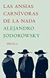 Portada de LAS ANSIAS CARNÍVORAS DE LA NADA (LIBROS DEL TIEMPO)