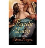 Portada de [BARELY A LADY] [BY: EILEEN DREYER]