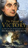Portada de THE PURSUIT OF VICTORY: THE LIFE AND ACHIEVEMENT OF HORATIO NELSON BY ROGER KNIGHT (2006-06-29)