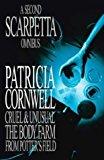 Portada de A SECOND SCARPETTA OMNIBUS: CRUEL AND UNUSUAL; THE BODY FARM; FROM POTTERS FIELD BY PATRICIA CORNWELL (2001-07-05)