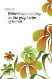Portada de BIBLICAL COMMENTARY ON THE PROPHECIES OF ISAIAH