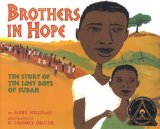 Portada de BROTHERS IN HOPE: THE STORY OF THE LOST BOYS OF SUDAN (CORETTA SCOTT KING ILLUSTRATOR HONOR BOOKS) BY WILLIAMS, MARY (2007) HARDCOVER