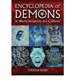Portada de [( ENCYCLOPEDIA OF DEMONS IN WORLD RELIGIONS AND CULTURES )] [BY: THERESA BANE] [MAR-2012]