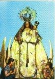 Portada de POSTAL 012597: VIRGEN NUESTRA SEÑORA DEL VALLE, PATRONA DE ALDEA DE REY (CIUDAD REAL)