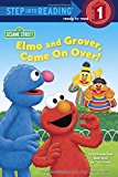 Portada de ELMO AND GROVER, COME ON OVER! (SESAME STREET) (STEP INTO READING) BY KATHARINE ROSS (2013-07-23)