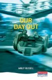 Portada de OUR DAY OUT (HEINEMANN PLAYS) BY WILLY RUSSELL 1ST (FIRST) EDITION (1993)