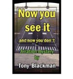 Portada de [(NOW YOU SEE IT)] [AUTHOR: TONY BLACKMAN] PUBLISHED ON (OCTOBER, 2009)