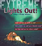 Portada de EXTREME SCIENCE: LIGHTS OUT!: LIVING IN 24 HOUR DARKNESS (EXTREME!) BY SEAN CALLERY (2008-09-30)