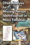 Portada de DNA ANALYSIS FOR MISSING PERSON IDENTIFICATION IN MASS FATALITIES 1ST EDITION BY SOZER, AMANDA C (2014) HARDCOVER