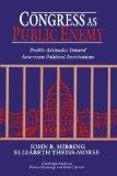 Portada de CONGRESS AS PUBLIC ENEMY: PUBLIC ATTITUDES TOWARD AMERICAN POLITICAL INSTITUTIONS (CAMBRIDGE STUDIES IN PUBLIC OPINION AND POLITICAL PSYCHOLOGY) 1ST EDITION BY HIBBING, JOHN R., THEISS-MORSE, ELIZABETH (1995) PAPERBACK