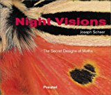 Portada de NIGHT VISIONS: THE SECRET DESIGNS OF MOTHS BY JOSEPH SCHEER (2003-10-02)