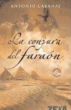 Portada de LA CONJURA DEL FARAON (BEST SELLER ZETA BOLSILLO) BY CABANAS, ANTONIO (2007) TAPA BLANDA