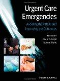Portada de URGENT CARE EMERGENCIES: AVOIDING THE PITFALLS AND IMPROVING THE OUTCOMES BY DEEPI G. GOYAL (EDITOR), AMAL MATTU (EDITOR) (19-OCT-2012) PAPERBACK