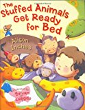 Portada de THE STUFFED ANIMALS GET READY FOR BED BY ALISON INCHES (2006-09-01)