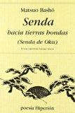 Portada de SENDA HACIA TIERRAS HONDAS: OKU NO HOSOMICHI