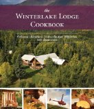 Portada de THE WINTERLAKE LODGE COOKBOOK: CULINARY ADVENTURES IN THE ALASKAN WILDERNESS