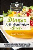 Portada de DINNER FOR THE ANTI INFLAMMATORY DIET: 30 MOUTHWATERING DINNER RECIPES TO FIGHT: VOLUME 45 (THE ESSENTIAL KITCHEN SERIES)
