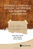 Portada de PROBLEMS AND SOLUTIONS FOR GROUPS, LIE GROUPS, LIE ALGEBRAS WITH APPLICATIONS