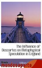 Portada de THE INFLUENCE OF DESCARTES ON METAPHYSICAL SPECULATION IN ENGLAND