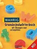 Portada de WAHRIG GRUNDSCHULWÖRTERBUCH: MIT ÜBUNGEN UND LERNSPIELEN