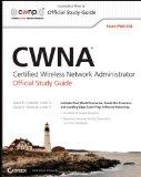 Portada de CWNA: CERTIFIED WIRELESS NETWORK ADMINISTRATOR OFFICIAL STUDY GUIDE: (EXAM PW0-104) (CWNP OFFICIAL STUDY GUIDES)