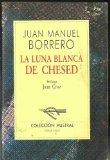 Portada de LA LUNA BLANCA DE CHESED