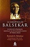 Portada de LA SABIDURIA DE BALSEKAR: LA ESENCIA DE LA ILUMINACION, EXPUESTA POR UNO DE LOS PRINCIPALES MAESTROS DEL VEDANTA ADVAITA