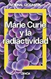 Portada de MARIE CURIE. UNA VIDA POR LA CIENCIA (NATGEO CIENCIAS)