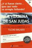 VERBENA DE SAN JUDAS, LA (¿Y SI FUESE CIERTO...)