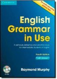 Portada de BY RAYMOND MURPHY ENGLISH GRAMMAR IN USE WITH ANSWERS AND CD-ROM: A SELF-STUDY REFERENCE AND PRACTICE BOOK FOR INTERMEDIATE LEARNERS OF ENGLISH (4TH EDITION)