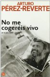 Portada de NO ME COGEREIS VIVO