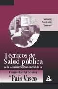 Portada de TECNICO DE SALUD PUBLICA DE LA ADMINISTRACION GENERAL DE LA COMUNIDAD AUTONOMA DEL PAIS VASCO