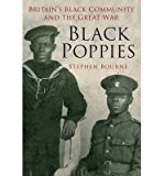 Portada de [(BLACK POPPIES: BRITAIN'S BLACK COMMUNITY AND THE GREAT WAR)] [ BY (AUTHOR) STEPHEN BOURNE ] [NOVEMBER, 2014]
