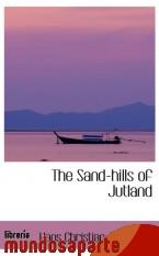 Portada de THE SAND-HILLS OF JUTLAND