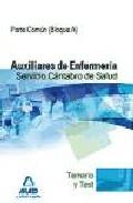 Portada de AUXILIARES DE ENFERMERIA DEL SERVICIO CANTABRO DE SALUD. TEMARIO TEMARIO Y TEST PARTE COMUN