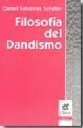 Portada de FILOSOFIA DEL DANDISMO