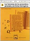 Portada de PRÁCTICAS DE SINTAXIS 4. FUNCIONES DE LOS PRONOMBRES PERSONALES Y FORMAS INTERROGATIVAS