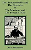 Portada de [(THE SOMNAMBULIST AND THE DETECTIVE/THE MURDERER AND THE FORTUNE TELLER)] [BY (AUTHOR) ALLAN PINKERTON] PUBLISHED ON (APRIL, 2002)