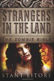 Portada de STRANGERS IN THE LAND (THE ZOMBIE BIBLE)