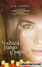 Portada de LA CHICA DE FUEGO Y ESPINO - EBOOK