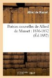 Portada de POESIES NOUVELLES DE ALFRED DE MUSSET: 1836-1852 (ED.1852) (LITTÉRATURE)