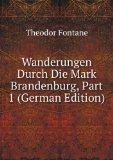 Portada de WANDERUNGEN DURCH DIE MARK BRANDENBURG, PART 1 (GERMAN EDITION)