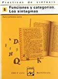Portada de PRÁCTICAS DE SINTAXIS 5. FUNCIONES Y CATEGORÍAS. LOS SINTAGMAS